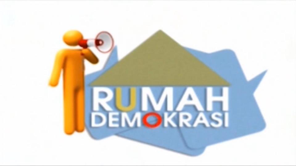 RUMAH DEMOKRASI
