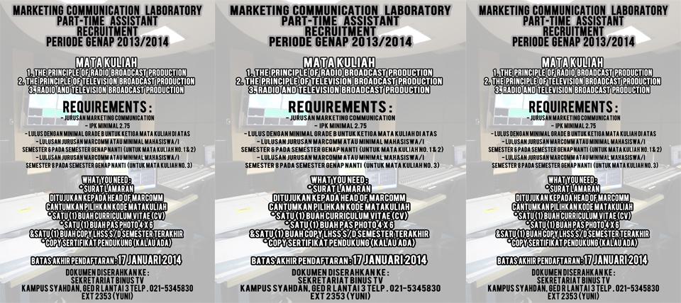 MARKETING COMMUNICATION LABORATORY PART-TIME ASSISTANT RECRUITMENT PERIODE GENAP 2013/2014