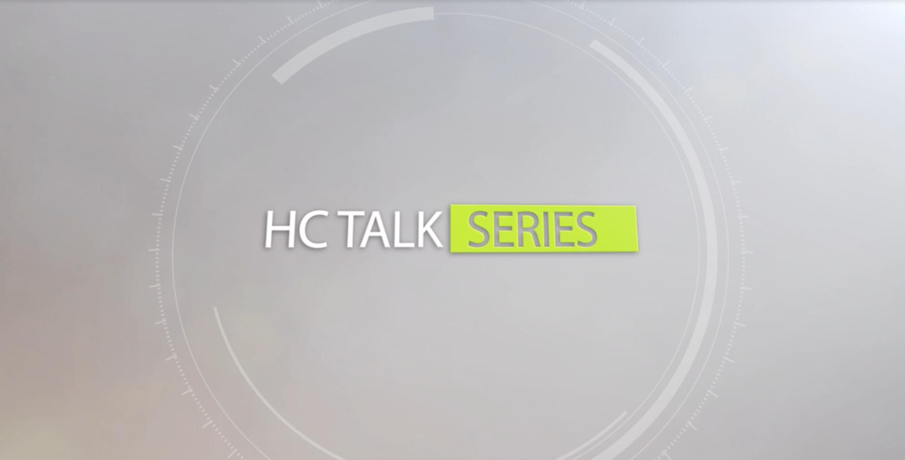HC TALK SERIES