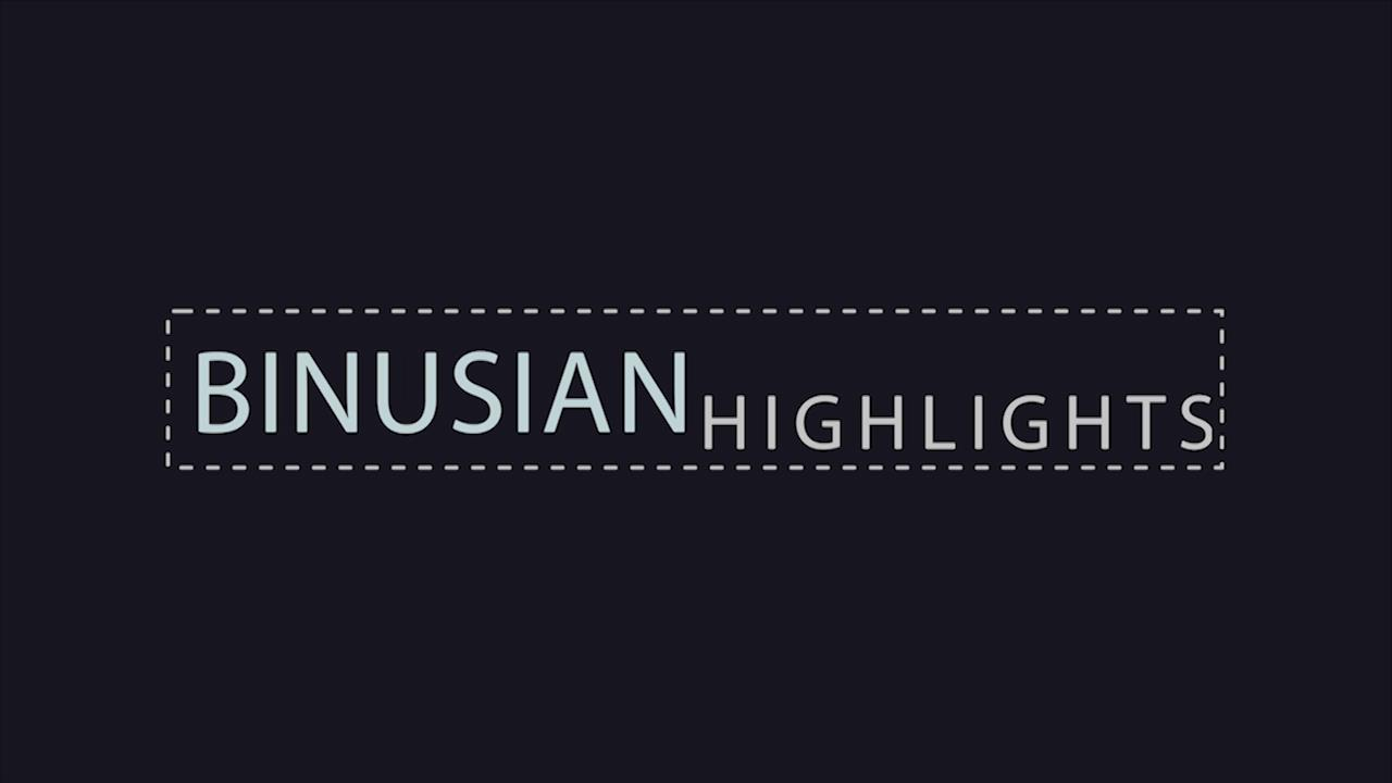 BINUSIAN HIGHLIGHTS