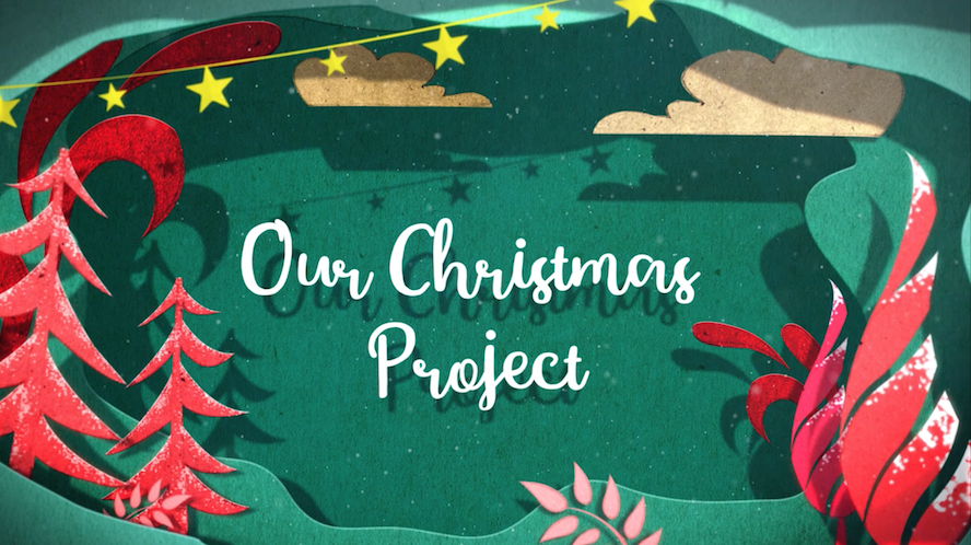 OUR CHRISTMAS PROJECT